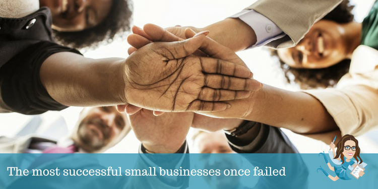 The most successful small businesses once failed
