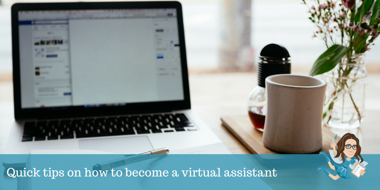 Quick tips on how to become a virtual assistant